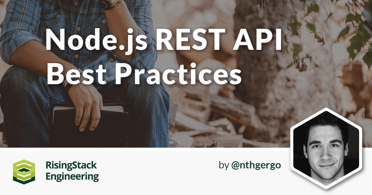 10-best-practices-for-writing-node-js-rest-apis.png